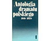 Szczegóły książki ANTOLOGIA DRAMATU POLSKIEGO 19178-1978 (2 TOMY)