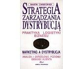 Szczegóły książki STRATEGIA ZARZĄDZANIA DYSTRYBUCJĄ