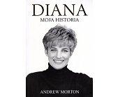 Szczegóły książki DIANA. MOJA HISTORIA