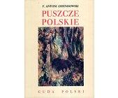 Szczegóły książki CUDA POLSKI - PUSZCZE POLSKIE