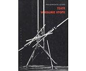 Szczegóły książki TEATR W KRAINIE UTOPII
