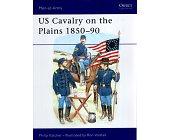 Szczegóły książki US CAVALRY ON THE PLAINS 1850 - 90 (OSPREY PUBLISHING)