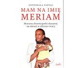 Szczegóły książki MAM NA IMIĘ MERIAM