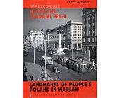 Szczegóły książki SPACEROWNIK WARSZAWA ŚLADAMI PRL-U