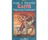 Szczegóły książki KANE - PAJĘCZYNA CIEMNOŚCI