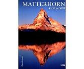 Szczegóły książki MATTERHORN GÓRA GÓR