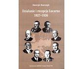 Szczegóły książki DZIAŁANIE I RECEPCJA LOCARNA 1927-1936