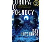 Szczegóły książki EUROPA O PÓŁNOCY