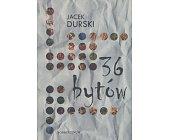 Szczegóły książki 36 BYTÓW