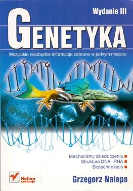 GENETYKA. WYDANIE III.