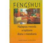 Szczegóły książki FENG SHUI - NAJLEPSZA METODA URZĄDZANIA DOMU I MIESZKANIA