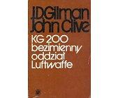 Szczegóły książki KG 200 - BEZIMIENNY ODDZIAŁ LUFTWAFFE