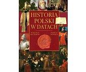 Szczegóły książki HISTORIA POLSKI W DATACH