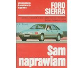 Szczegóły książki FORD SIERRA - SAM NAPRAWIAM