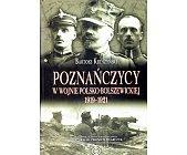 Szczegóły książki POZNAŃCZYCY W WOJNIE POLSKO - BOLSZEWICKIEJ 1919 - 1921