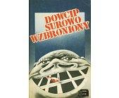 Szczegóły książki DOWCIP SUROWO WZBRONIONY