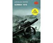 Szczegóły książki SOMMA 1916 (HISTORYCZNE BITWY)