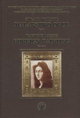 STRATY WOJENNE - MALARSTWO OBCE - TOM I