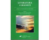 Szczegóły książki LITERATURA I GRANICE