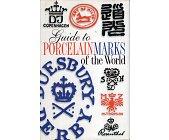 Szczegóły książki GUIDE TO PORCELAIN MARKS OF THE WORLD