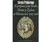 Szczegóły książki KONSPIRACYJNA RADA POMOCY ŻYDOM W WARSZAWIE 1942 - 1945