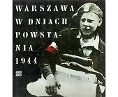 Szczegóły książki WARSZAWA W DNIACH POWSTANIA 1944