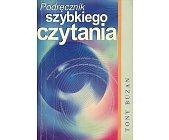 Szczegóły książki PODRĘCZNIK SZYBKIEGO CZYTANIA