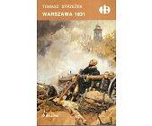 Szczegóły książki WARSZAWA 1831 (HISTORYCZNE BITWY)