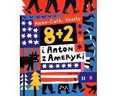 Szczegóły książki 8+2 I ANTON Z AMERYKI