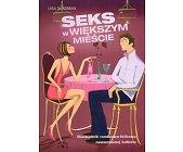 Szczegóły książki SEKS W WIĘKSZYM MIEŚCIE