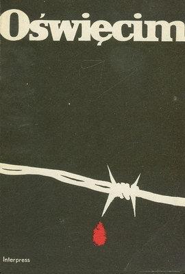Znalezione obrazy dla zapytania Oświęcim - Hitlerowski obóz masowej zagłady 1977