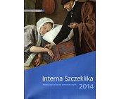 Szczegóły książki INTERNA SZCZEKLIKA 2014