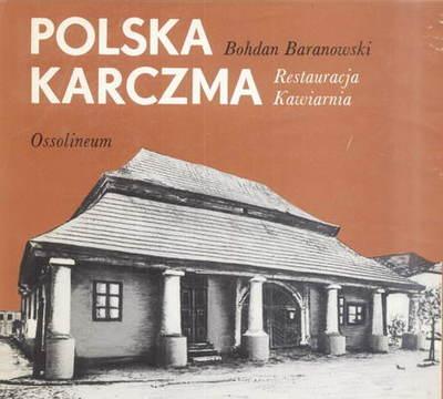 POLSKA KARCZMA, RESTAURACJA, KAWIARNIA