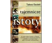 Szczegóły książki TAJEMNICZE ISTOTY