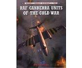 Szczegóły książki RAF CANBERRA UNITS OF THE COLD WAR