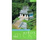Szczegóły książki MEKSYK - PRAKTYCZNY PRZEWODNIK