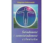 Szczegóły książki ŚWIADOMOŚĆ I SAMOŚWIADOMOŚĆ CZŁOWIEKA