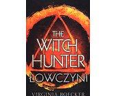 Szczegóły książki THE WITCH HUNTER - ŁOWCZYNI