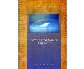 Szczegóły książki STARY TESTAMENT A RELIGIE
