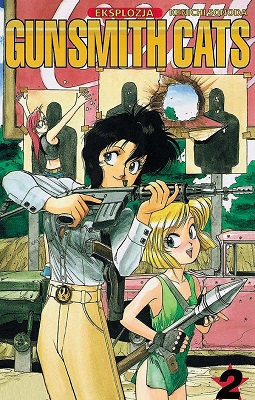 GUNSMITH CATS - TOM 2 - EKSPLOZJA
