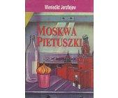 Szczegóły książki MOSKWA - PIETUSZKI