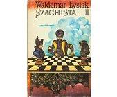 Szczegóły książki SZACHISTA