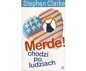 Szczegóły książki MERDE! CHODZI PO LUDZIACH