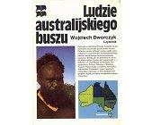 Szczegóły książki LUDZIE AUSTRALIJSKIEGO BUSZU