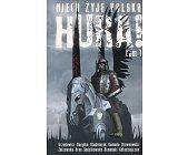 Szczegóły książki NIECH ŻYJE POLSKA - HURA! - TOM 1
