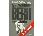Szczegóły książki SYN ŁAWRIENTIJA BERII OPOWIADA