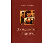 Szczegóły książki O NAŚLADOWANIU CHRYSTUSA