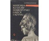 Szczegóły książki HISTORIA KULTURY STAROŻYTNEJ GRECJI I RZYMU