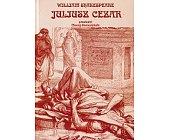 Szczegóły książki JULIUSZ CEZAR