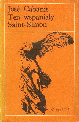 TEN WSPANIAŁY SAINT - SIMON